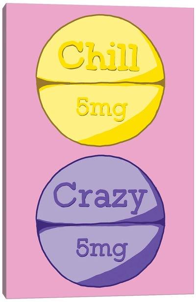 Chill Crazy Pill Pink Canvas Art Print