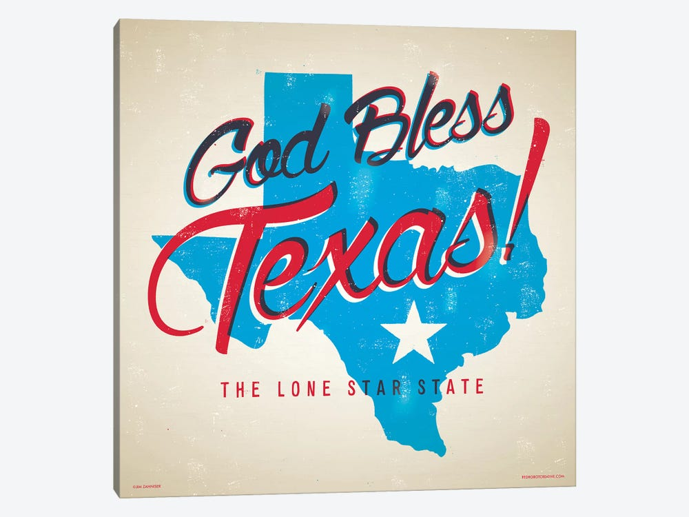 God Bless Texas Poster by Jim Zahniser 1-piece Art Print