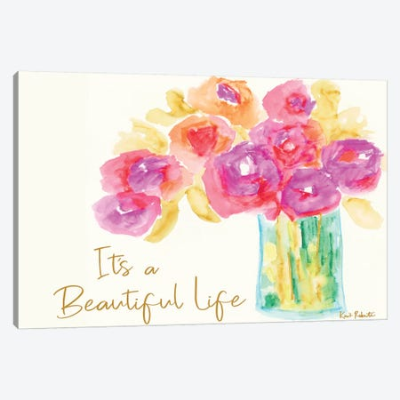 It's a Beautiful Life Canvas Print #KAI53} by Kait Roberts Canvas Art Print