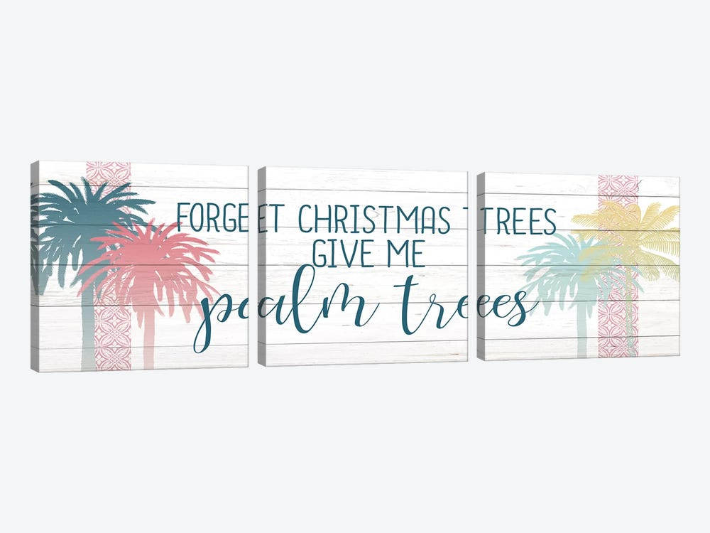 Forget The Christmas Trees by Kimberly Allen 3-piece Art Print