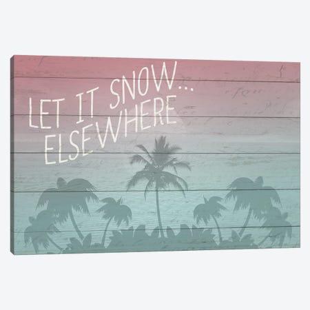 Let It Snow Elsewhere 3-Piece Canvas #KAL129} by Kimberly Allen Art Print