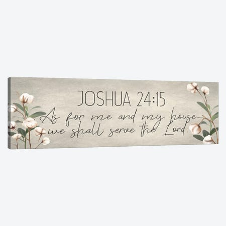 Joshua 24:15 Cotton Canvas Print #KAL205} by Kimberly Allen Canvas Print