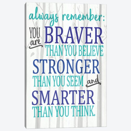 Always Remember You Are Blues Canvas Print #KAL366} by Kimberly Allen Canvas Wall Art
