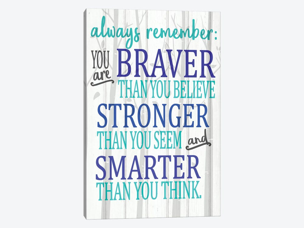 Always Remember You Are Blues by Kimberly Allen 1-piece Canvas Print