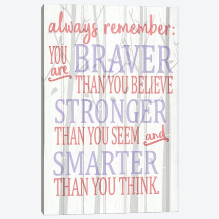 Always Remember You Are Pinks Canvas Print #KAL367} by Kimberly Allen Canvas Artwork