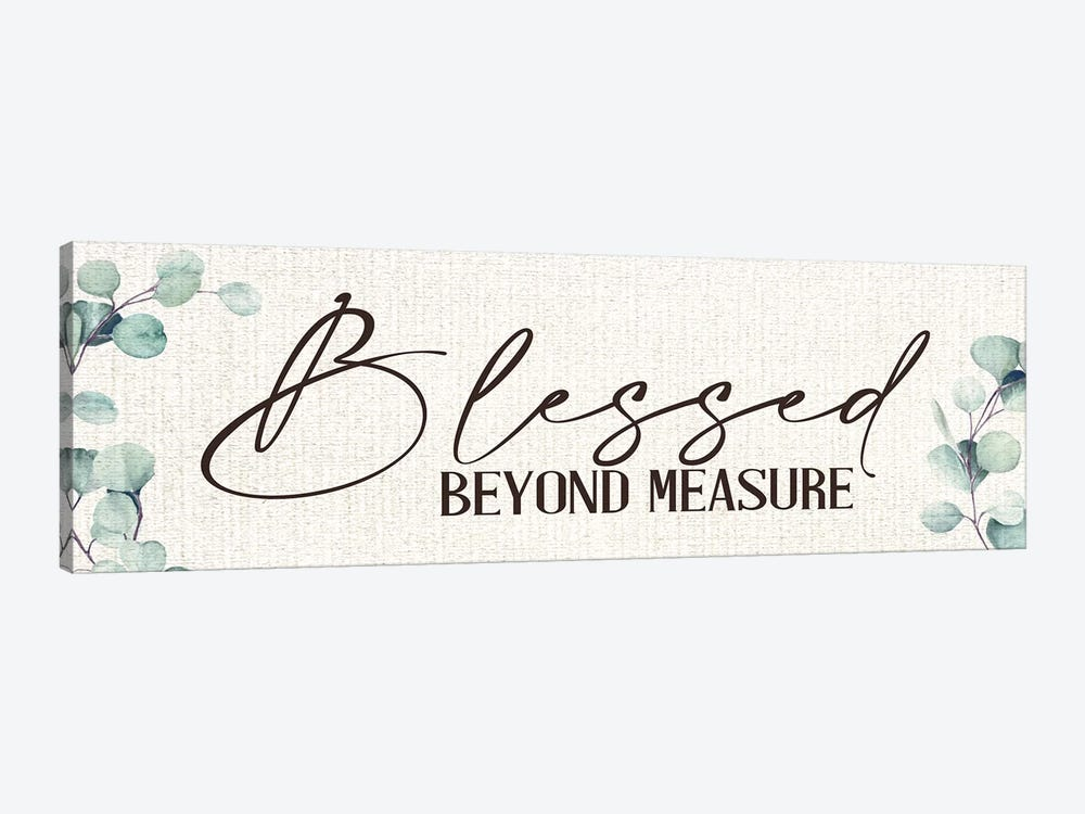 Blessed Beyond Measure by Kimberly Allen 1-piece Canvas Art Print