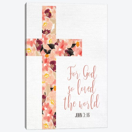 For God So Loved Canvas Print #KAL407} by Kimberly Allen Canvas Print