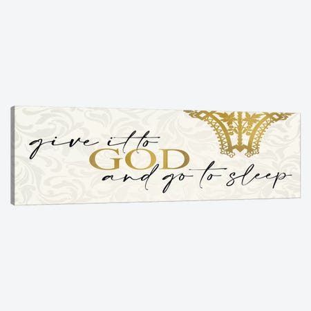 Give It to God Canvas Print #KAL411} by Kimberly Allen Canvas Art Print