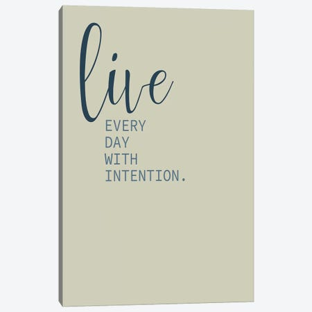 Live Everyday I Canvas Print #KAL427} by Kimberly Allen Art Print