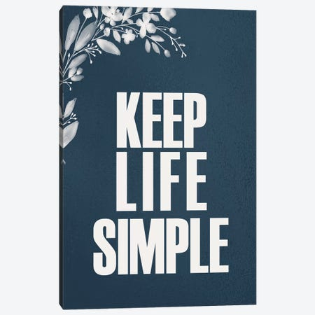 Simple Life Canvas Print #KAL455} by Kimberly Allen Canvas Art