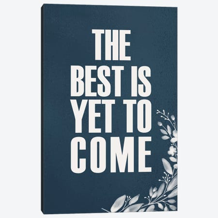 Yet to Come Canvas Print #KAL475} by Kimberly Allen Canvas Artwork