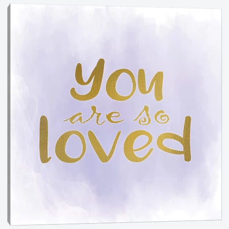 You Are So Loved Purple Canvas Print #KAL480} by Kimberly Allen Canvas Wall Art