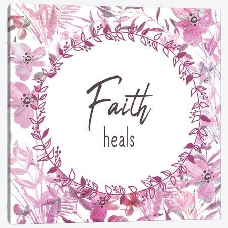Faith Heals Canvas Print #KAL489} by Kimberly Allen Canvas Wall Art