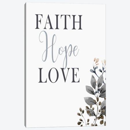Faith Hope Love Canvas Print #KAL490} by Kimberly Allen Canvas Print
