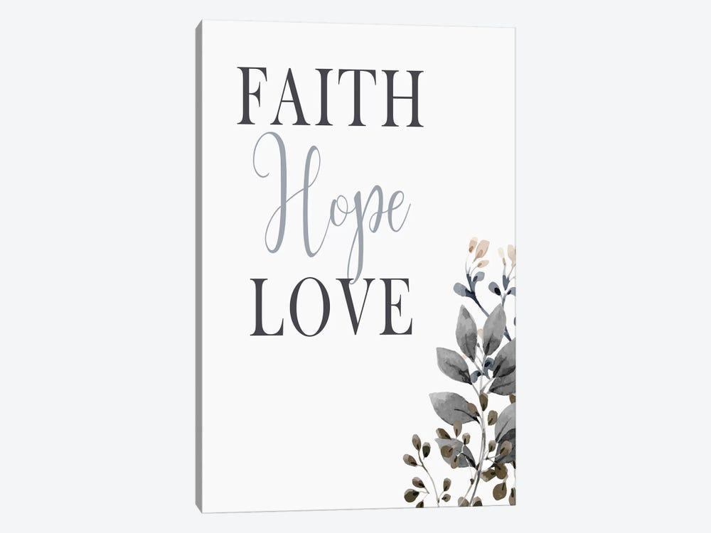 Faith Hope Love by Kimberly Allen 1-piece Canvas Print