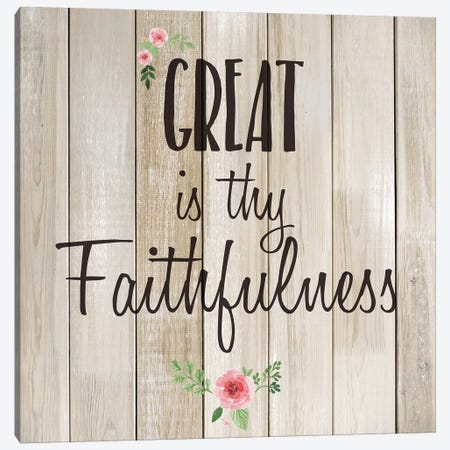 Great is Thy Faithfulness Canvas Print #KAL494} by Kimberly Allen Canvas Artwork