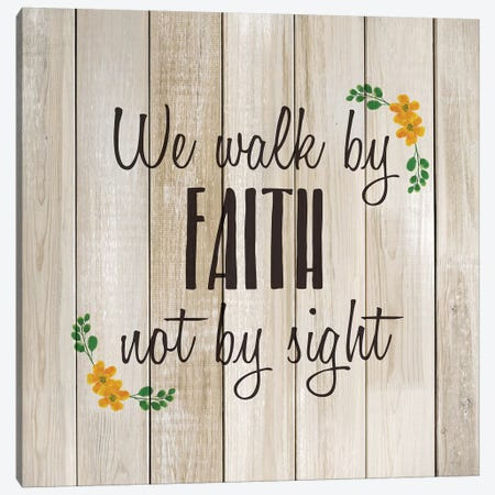 We Walk by Faith Canvas Print #KAL502} by Kimberly Allen Canvas Art Print