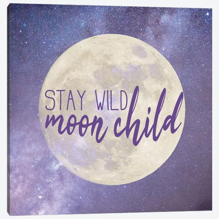 Stay Wild Canvas Print #KAL56} by Kimberly Allen Art Print
