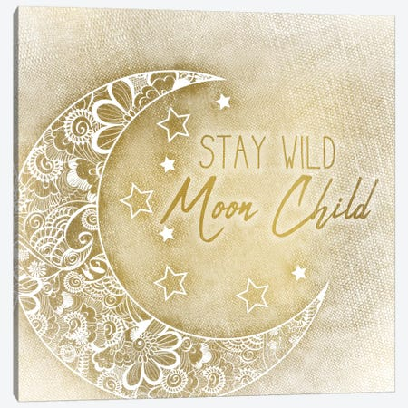 Stay Wild Moon Child Canvas Print #KAL57} by Kimberly Allen Canvas Art Print