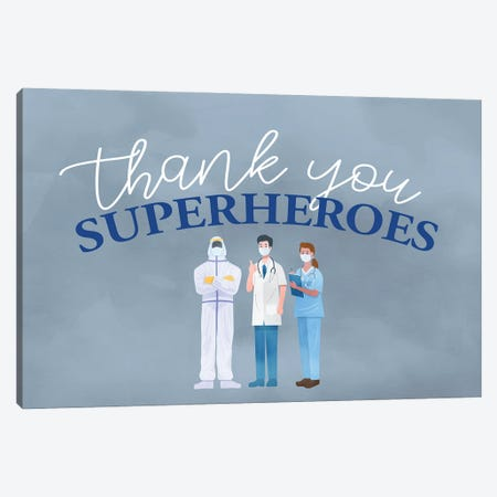 Thank You Superheroes Canvas Print #KAL611} by Kimberly Allen Canvas Print