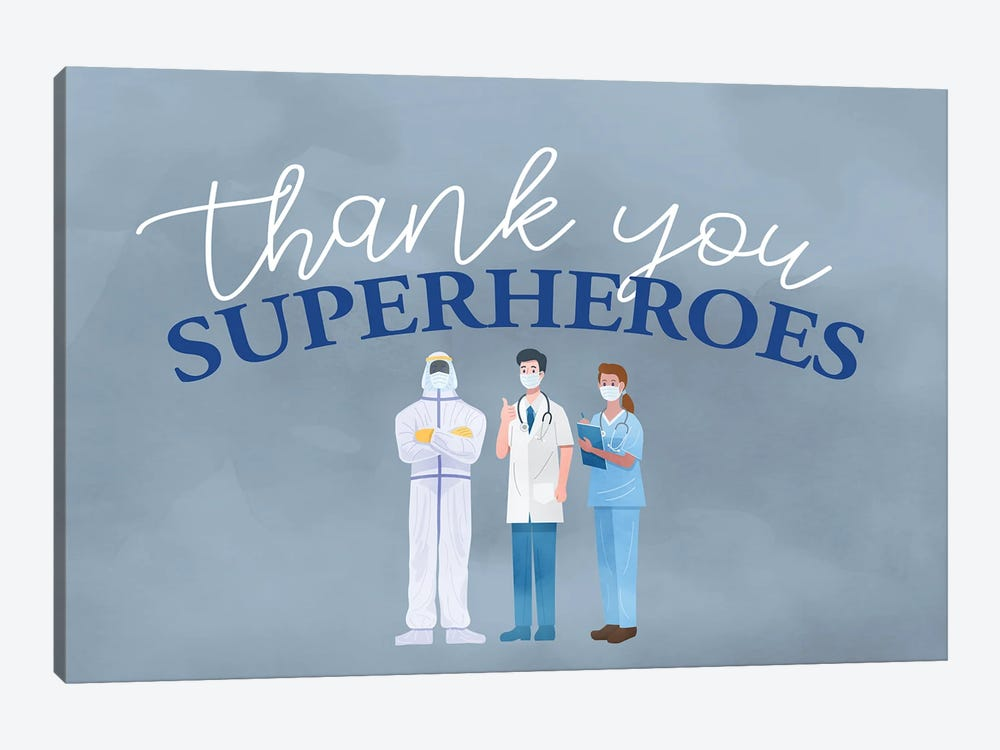 Thank You Superheroes by Kimberly Allen 1-piece Canvas Print