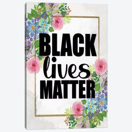 Black Lives Matter Canvas Print #KAL613} by Kimberly Allen Canvas Print