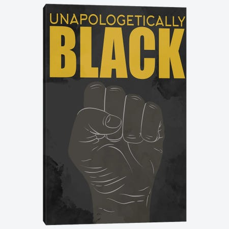 BLM III Unapologetically Canvas Print #KAL616} by Kimberly Allen Canvas Wall Art