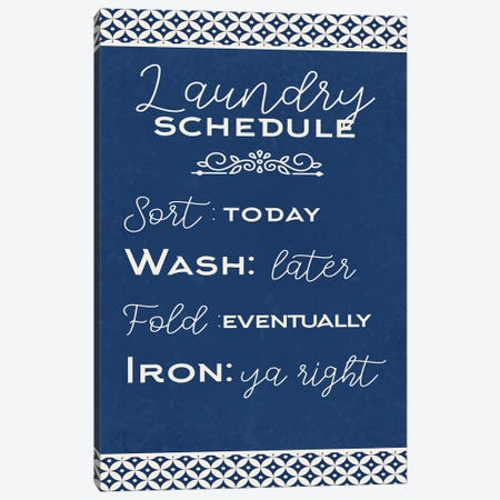 Laundry Schedule Canvas Print #KAL636} by Kimberly Allen Canvas Wall Art