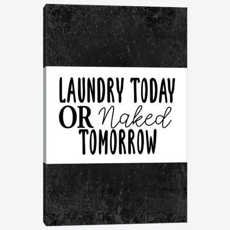 Laundry Today Or Canvas Print #KAL640} by Kimberly Allen Canvas Artwork