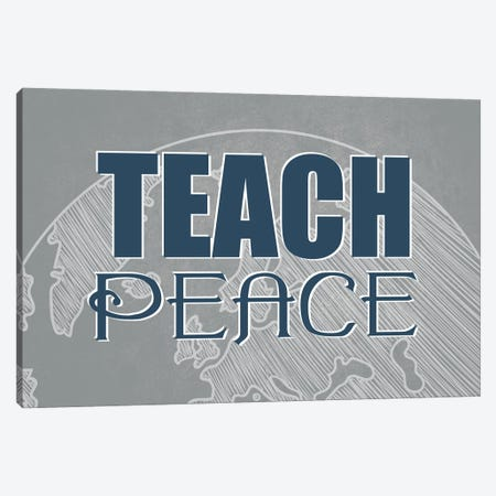 Teach Peace Canvas Print #KAL669} by Kimberly Allen Canvas Artwork