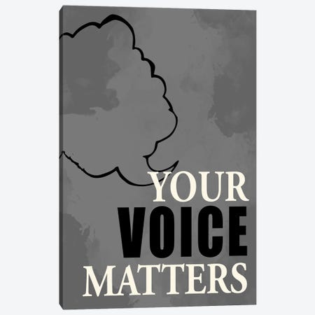 Voice Matters Canvas Print #KAL670} by Kimberly Allen Canvas Print