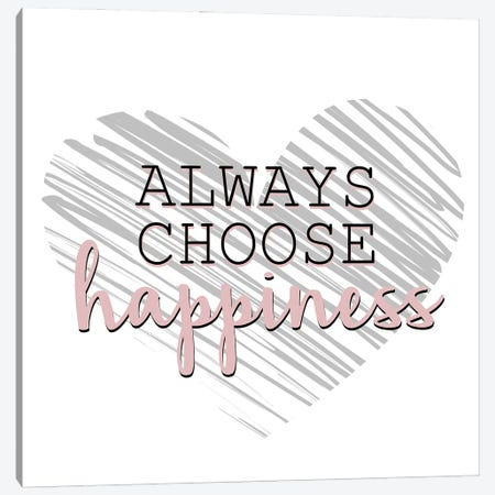 Choose Happiness Canvas Print #KAL768} by Kimberly Allen Canvas Art Print