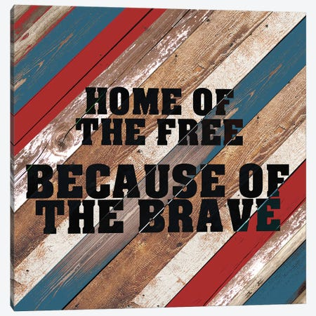 Because Of The Brave Canvas Print #KAL76} by Kimberly Allen Art Print