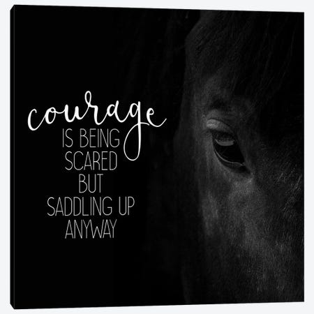 Courage Is  Canvas Print #KAL82} by Kimberly Allen Canvas Art Print
