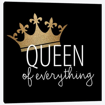 Queen of Everything Canvas Print #KAL916} by Kimberly Allen Canvas Art Print