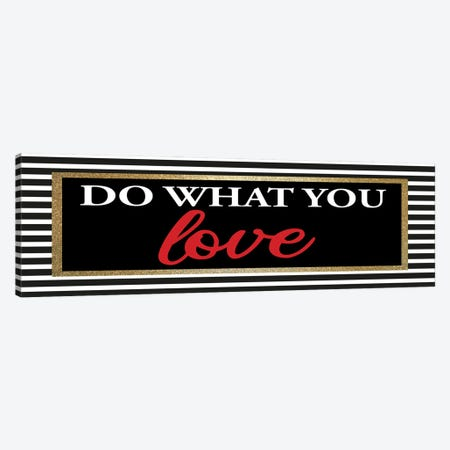 What you Love I Canvas Print #KAL955} by Kimberly Allen Art Print