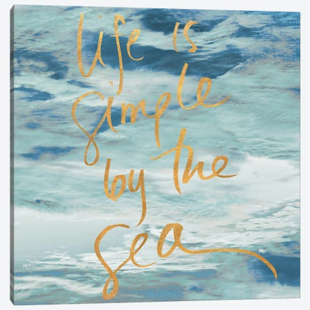 Life is Simple by the Sea Canvas Print #KAM10} by Kathy Mansfield Canvas Art Print