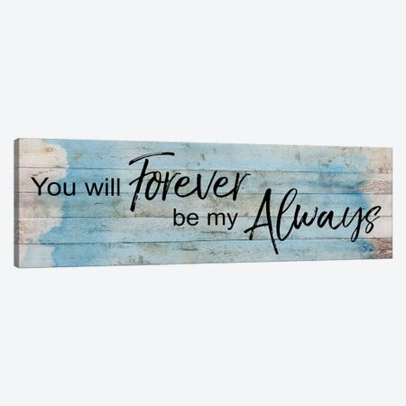 Forever Always Canvas Print #KAT61} by Katrina Craven Canvas Art Print
