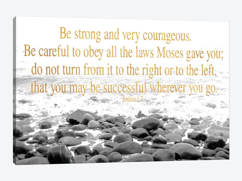 Be Strong and Courageous by Kali Wilson 1-piece Canvas Art Print
