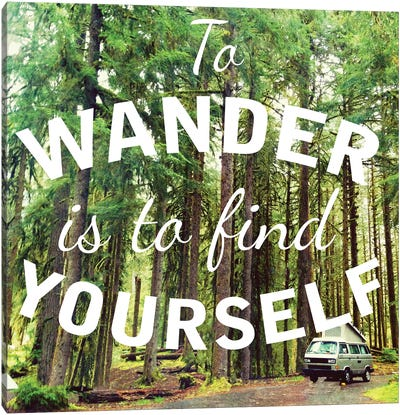 Wandering to Find Yourself Canvas Art Print