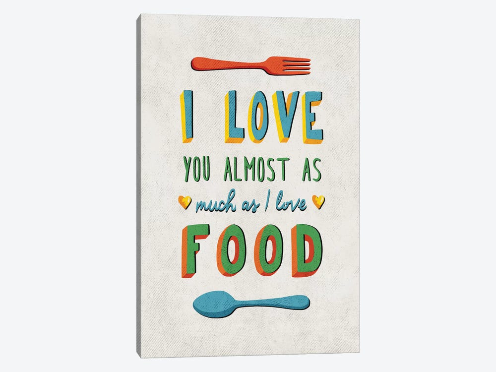 I Love Food by Ester Kay 1-piece Canvas Artwork
