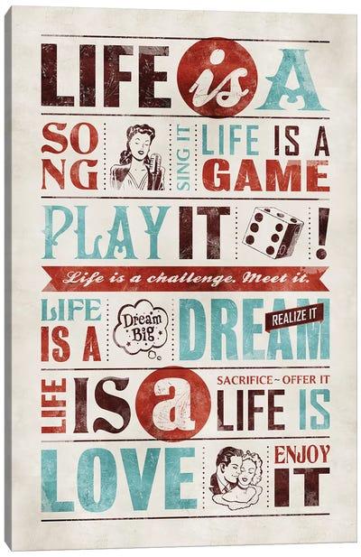 Life Is Canvas Art Print