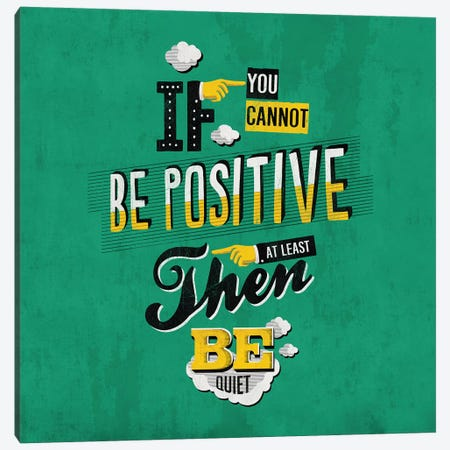 Be Positive Canvas Print #KAY3} by Ester Kay Art Print