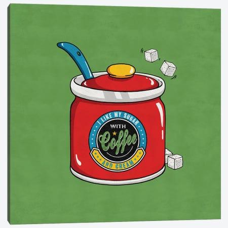 I Like My Sugar Canvas Print #KAY49} by Ester Kay Canvas Art
