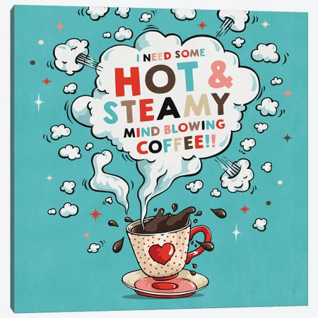 Hot And Steamy Canvas Print #KAY52} by Ester Kay Canvas Print
