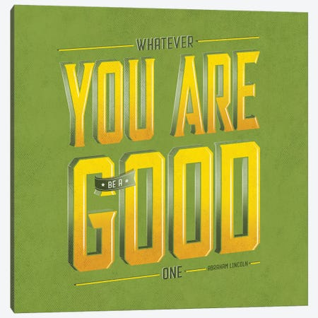 You Are Good Canvas Print #KAY60} by Ester Kay Canvas Wall Art