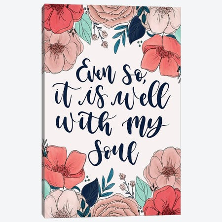It Is Well Florals Canvas Print #KBY131} by Katie Bryant Art Print