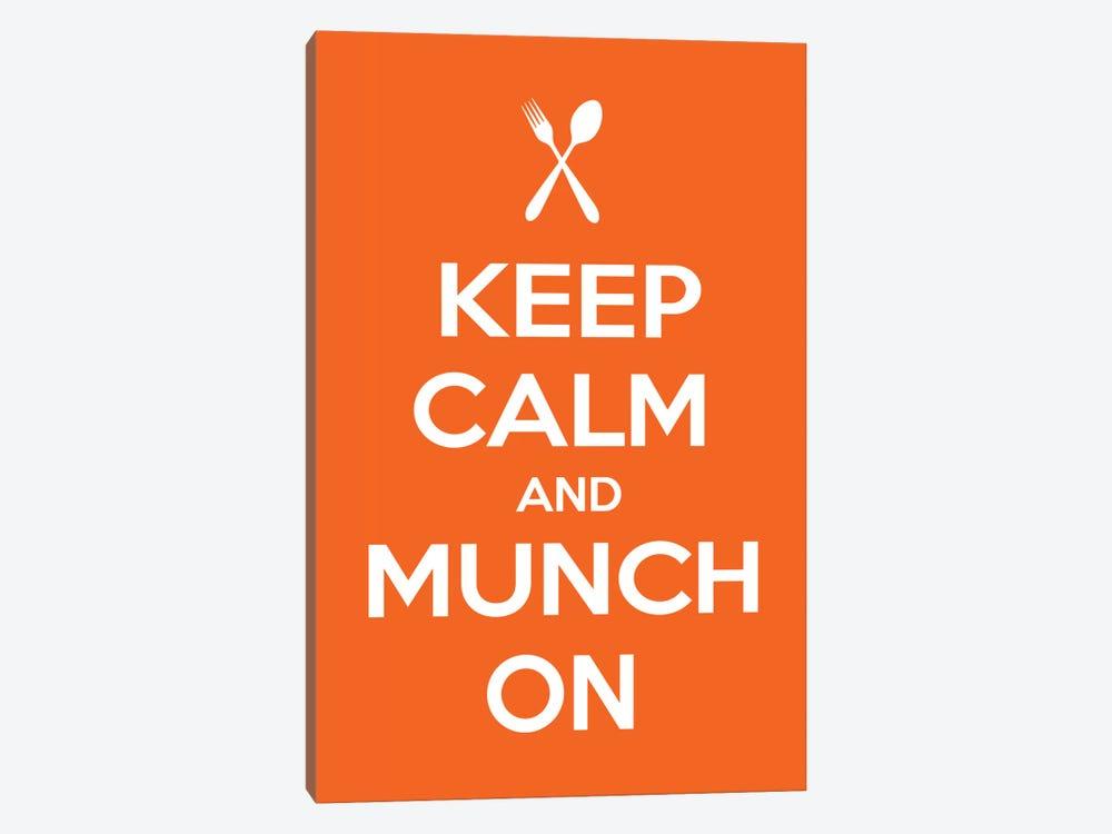Keep Calm & Munch On by Unknown Artist 1-piece Canvas Art Print