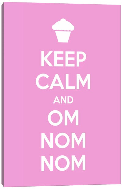 Keep Calm & Om Nom Nom Canvas Art Print