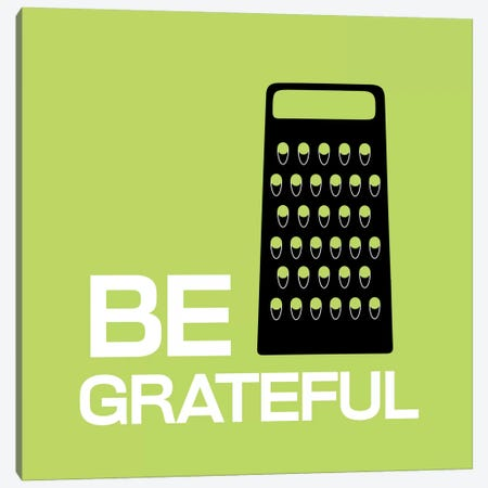 Be Greatful Canvas Print #KCH1} by iCanvas Canvas Art Print